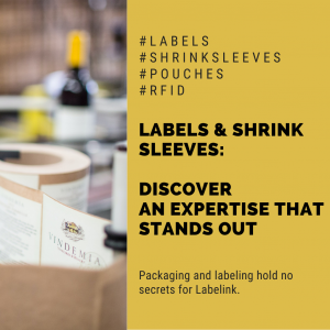 Labels and shrink sleeves: an expertise that stands out
